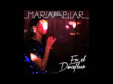 María Del Pilar - En el Dancefloor