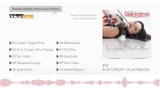 Canan Anderson - A La Turgay (A La Franga)  (Official Audio)