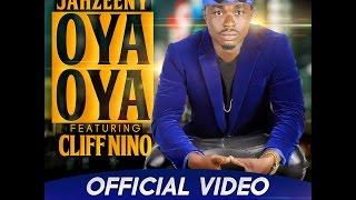Jahzeeny – Oya Oya ft Cliff Nino (Official Video) music videos 2016 dance