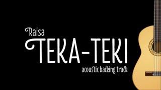 [Acoustic Karaoke] Teka Teki - Raisa