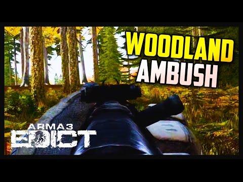 WOODLAND AMBUSH - Arma 3: Edict Mod - BEST DAYZ MOD! (видео)