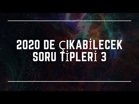 2020 DE ÇIKABİLECEK SORU TİPLERİ 3