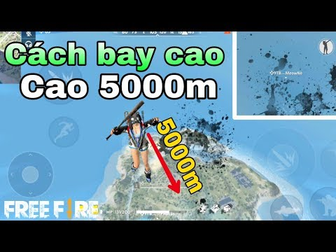 Free Fire | Hướng Dẫn Cách Bay Khỏi Bản Đồ Cao Hơn Cả Máy Bay Thính | Meow DGame - Thời lượng: 12:15.