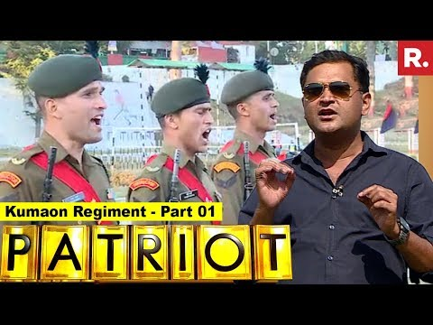 Kumaon Regiment - The Pride Of Indian Army | Patriot With Major Gaurav Arya - Part 01
