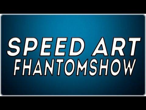 SpeedArt [Шапка] #3 - FhantomShow