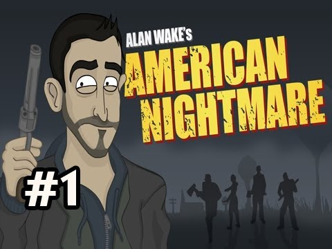 American Nightmare Walkthrough - Please leave some support for derp Alan Wake :) http://www.youtube.com/subscription_center?add_user=uberhaxornova Note: First couple parts dont have subtitle...