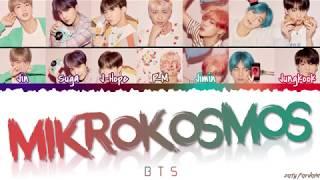 Video BTS (방탄소년단) - 'MIKROKOSMOS' Lyrics [Color Coded_Han_Rom_Eng] MP3, 3GP, MP4, WEBM, AVI, FLV Juni 2019