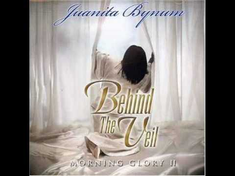 Behind The Veil - Juanita Bynum