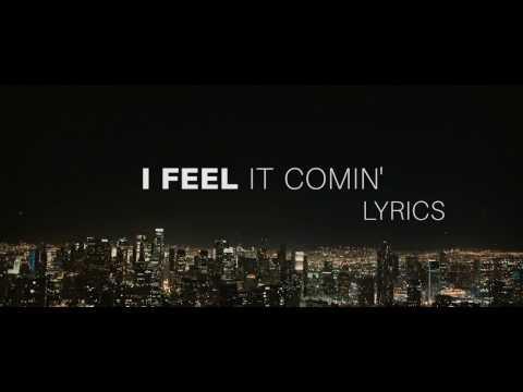Video The Weeknd - I Feel It Coming [Lyrics] ft. Daft Punk ! download in MP3, 3GP, MP4, WEBM, AVI, FLV January 2017