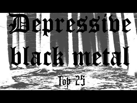 My Top 25 Depressive black metal