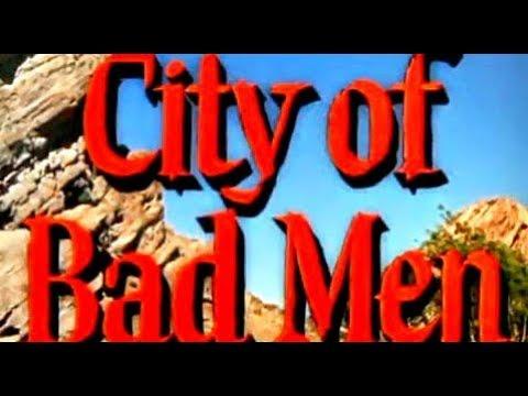 City of Bad Men (Classic Western Movie, Full Length, English) full westerns, full cowboy film