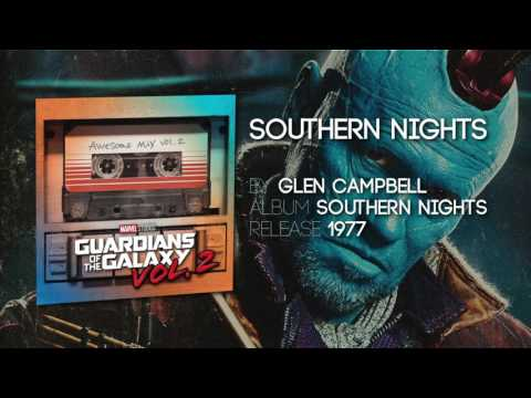 Southern Nights - Glen Campbell [Guardians of the Galaxy: Vol 2] Official Soundtrack (видео)