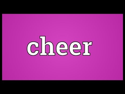Cheer Meaning
