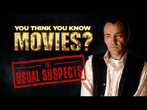 The Usual Suspects - You Think You Know Movies?