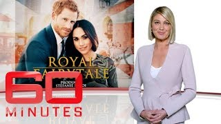 Video Royal Fairytale - Prince Harry and Meghan Markle's engagement | 60 Minutes Australia MP3, 3GP, MP4, WEBM, AVI, FLV Juli 2018