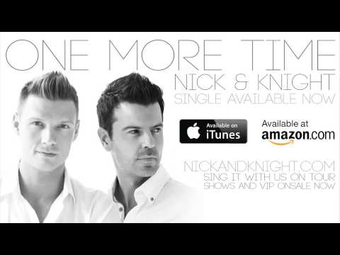 NICK & KNIGHT - One More Time [Audio]