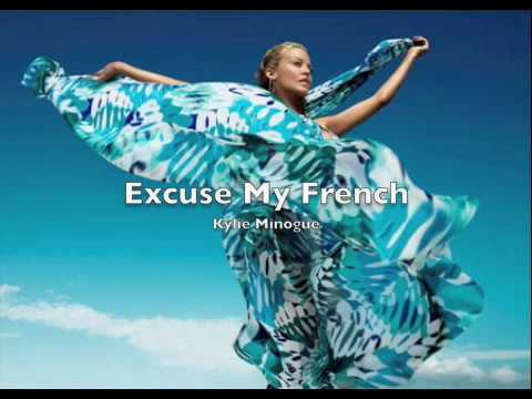 Tekst piosenki Kylie Minogue - Excuse My French po polsku