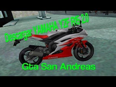★★LA MEJOR MOTO PARA TU GTA SAN ANDREAS, |YAMAHA R15 V2.0| 2014 (HD) ★★