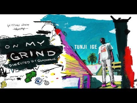 Tunji-Ige---On-My-Grind