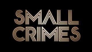 Nonton Small Crimes  2017  Movie Review Film Subtitle Indonesia Streaming Movie Download
