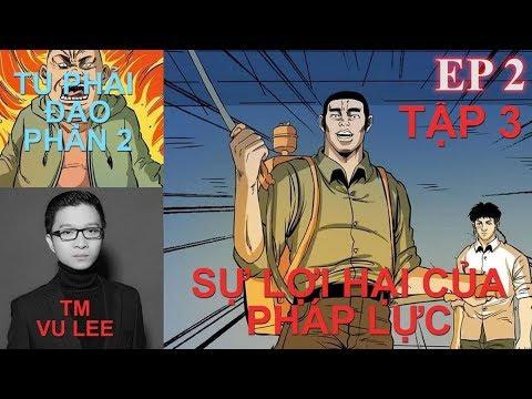 Tu Phải Đạo Phần 2 - SỰ LỢI HẠI CỦA PHÁP LỰC- Tập 3 - Vu Lee | Thuyết Minh Truyện TV - Thời lượng: 39 phút.