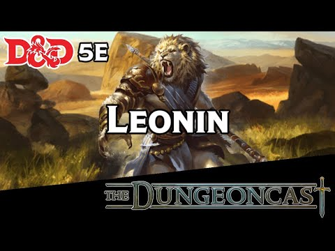 D&D 5E Lore || Leonins || Mythic Odysseys of Theros || Races of the Realms - The Dungeoncast Ep.218