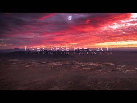 2017 TIMELAPSE REEL 4K60p