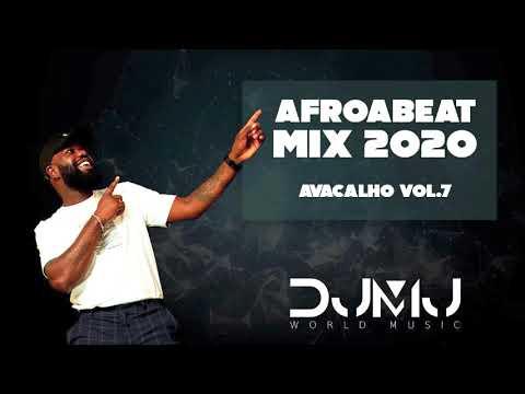 Dj Mj - Afrobeat Mix 2020  (Avacalho Vol.7)