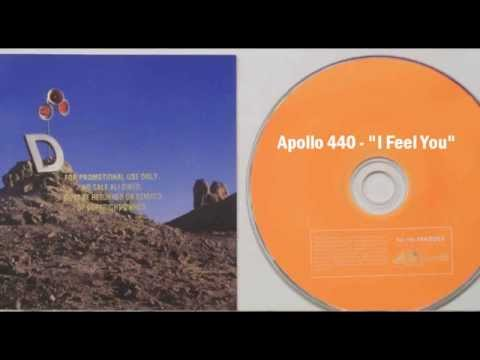 Apollo 440 - I Feel You lyrics
