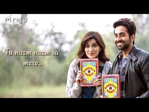 Nazm Nazm Unplugged Lyrical Lyrics - Bareilly Ki Barfi | Feat. Ayushmann Khurrana