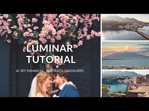 Luminar Tutorial (2019) // after 6 months of use
