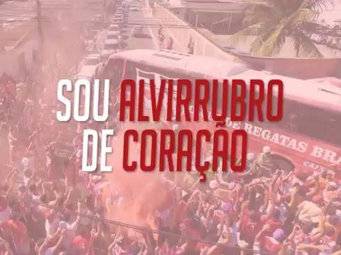 Bravos Regatianos - Sou Alvirrubro de Coração - Bravos Regatianos - CRB