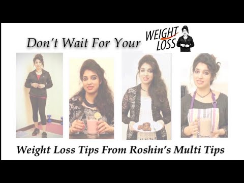 Weight Loss Tips | Don't Wait For Your Weight Loss | Full Episode | Roshin's Multi Tips