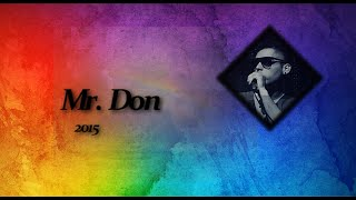 Mr. Don -  Sobre un arcoiris [Somewhere over the Rainbow ESPAÑOL] Israel 'IZ' 2015