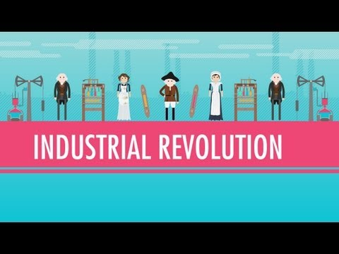 Crash Course World History The Industrial Revolution Video