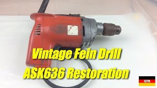 Vintage Fein Drill Restoration (ASK636, Early 80s?)