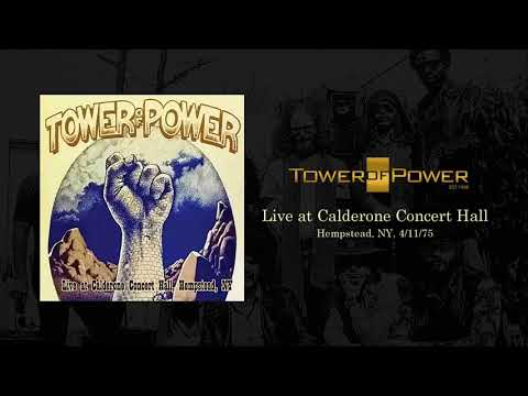 Tower Of Power - Live at Calderone Concert Hall (Hempstead, NY, 4/11/1975)