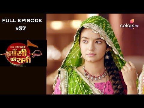 Jhansi Ki Rani - 2nd April 2019 - झाँसी की रानी - Full Episode