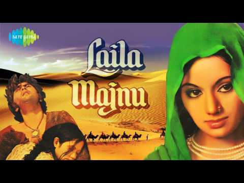 Tere Dar Pe Aaya Hoon - Laila Majnu (1976)