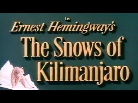 The Snows of Kilimanjaro - Gregory Peck, Ava Gardner, Susan Hayward 1952