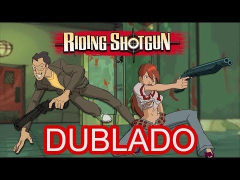 Video Riding Shotgun - Fandublado download in MP3, 3GP, MP4, WEBM, AVI, FLV January 2017