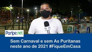 Sem Carnaval e sem As Puritanas neste ano de 2021 #FiqueEmCasa