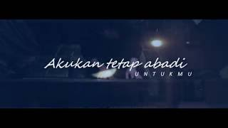 Once Mekel - Abadi Untukmu (Official Lyric Video)