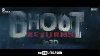 Bhoot Returns - Theatrical Trailer