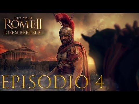 Total War ROME 2   Campaña ROMA - Episodio 4   RISE OF THE REPUBLIC
