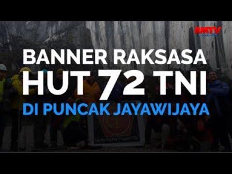 Banner Raksasa HUT 72 TNI Di Puncak Jayawijaya