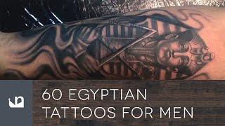 Video 60 Egyptian Tattoos For Men MP3, 3GP, MP4, WEBM, AVI, FLV Juni 2018