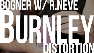 Bogner Burnley w/R.Neve Transformers