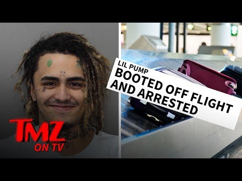 Lil Pump Booted Off Flight and Arrested After TSA Agents Suspected Drugs In Luggage | TMZ TV
