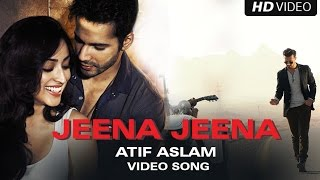 Jeena Jeena Official Video Song | Badlapur | Atif Aslam, Varun Dhawan, Yami Gautam
